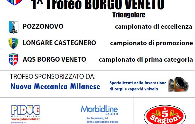 1 Trofeo Borgo Veneto – triangolare